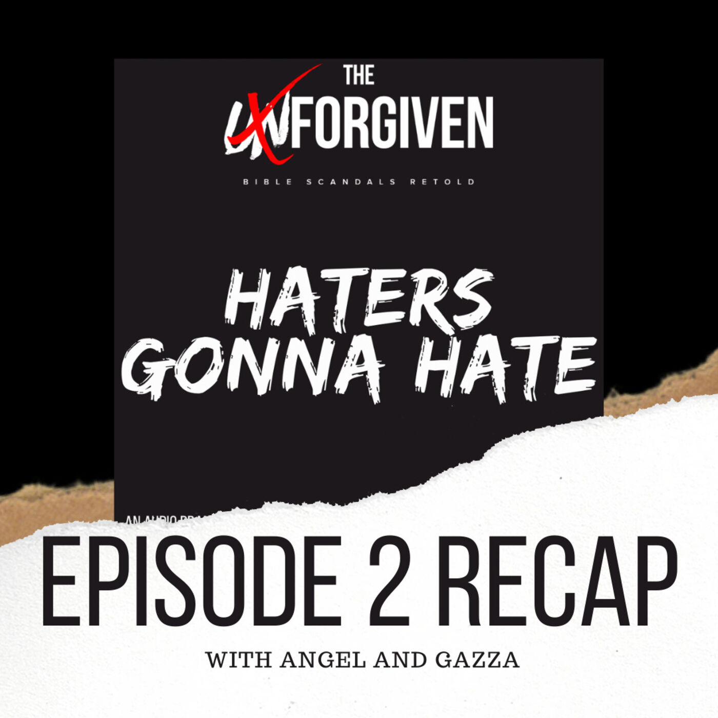 Episode 2 Recap with Angel and Gazza