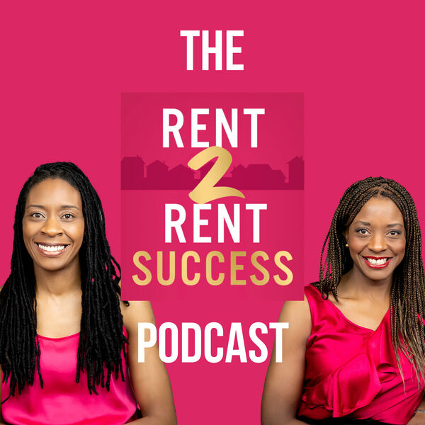The Rent 2 Rent Success Property Podcast Podcast Artwork Image