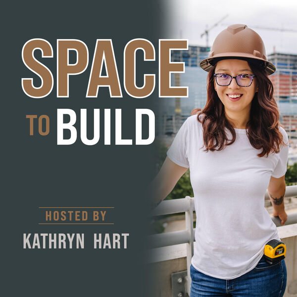 Space to Build Podcast Artwork Image
