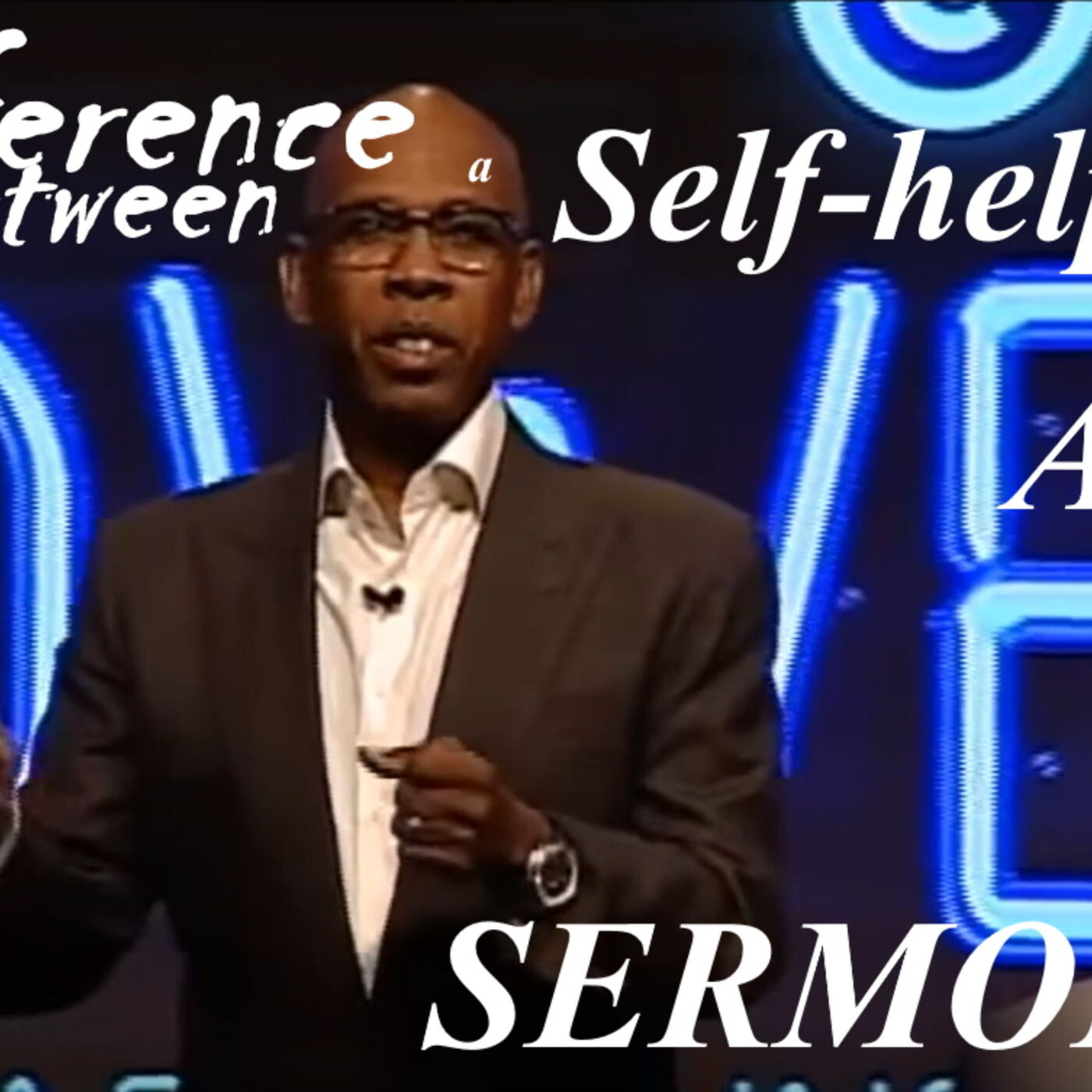 The Difference Between a Self Help Lecture and a Sermon