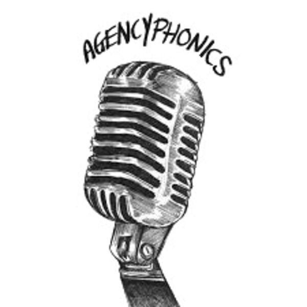 Agencyphonics Podcast Artwork Image