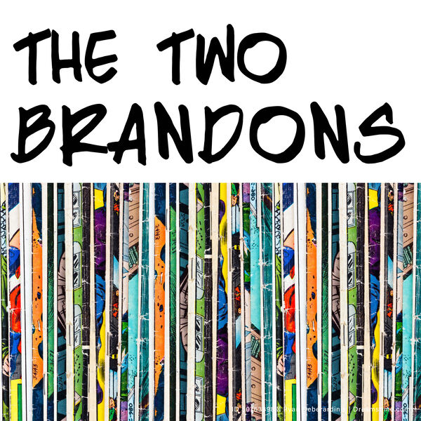 The Two Brandons Podcast Artwork Image