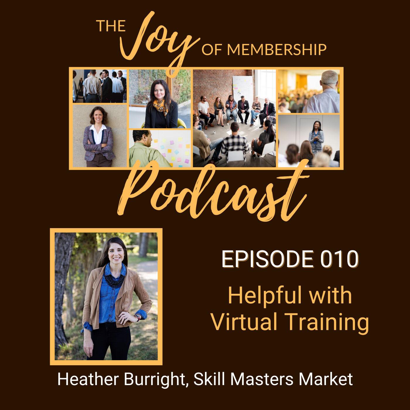 Helpful with Virtual Training: Heather Burright