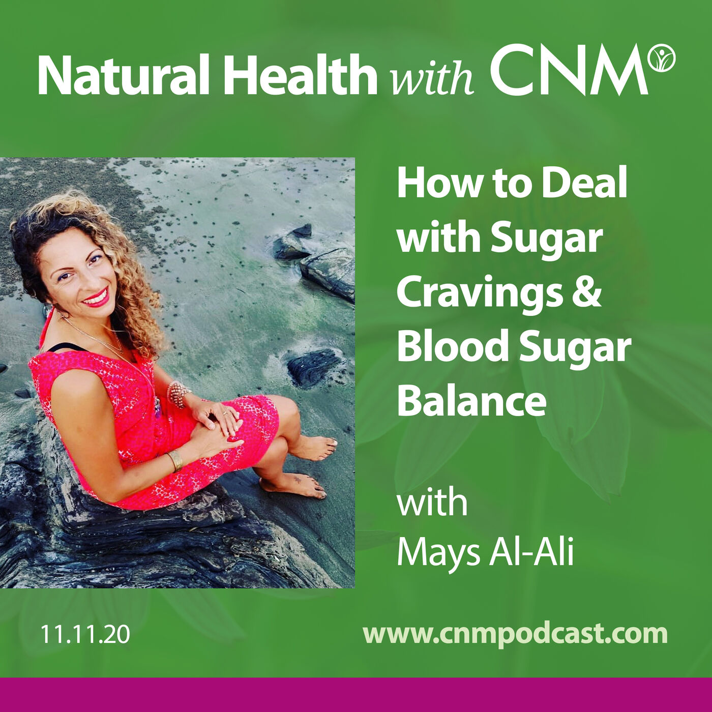 How to Deal with Cravings & Blood Sugar Balance with Mays Al-Ali