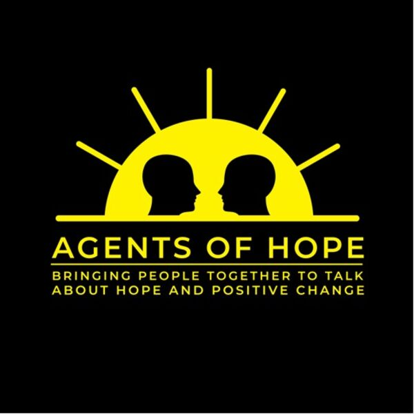 Agents of Hope Podcast Artwork Image
