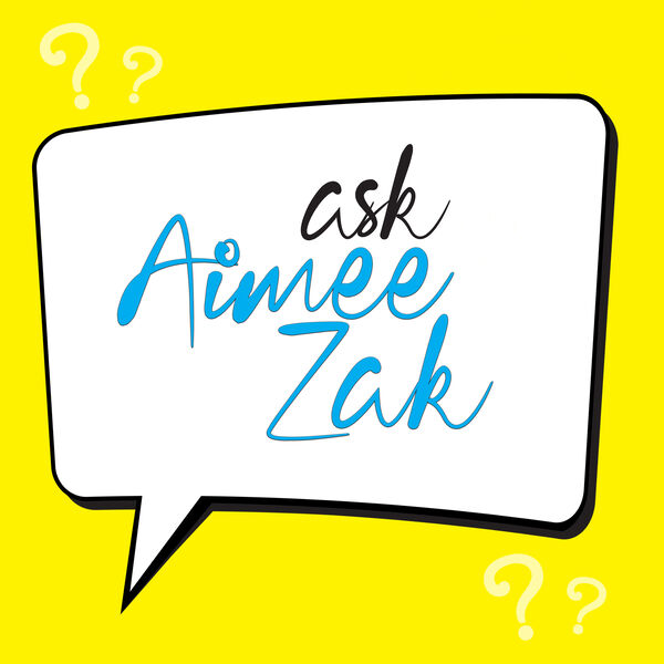 Ask Aimee Zak Podcast Artwork Image