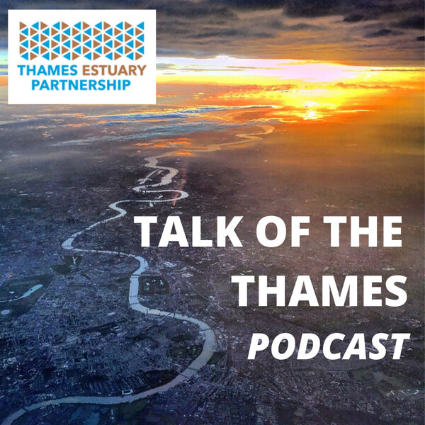 Talk of the Thames Podcast Artwork Image