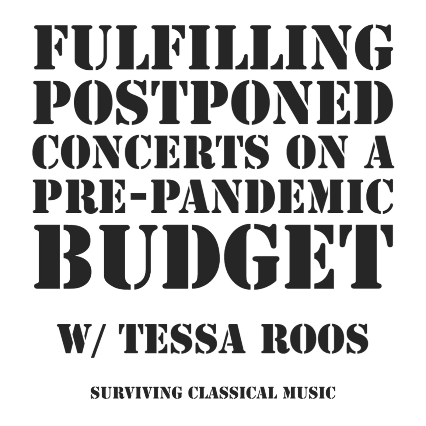 Tessa Roos - Fulfilling Postponed Concerts on a Pre-pandemic Budget