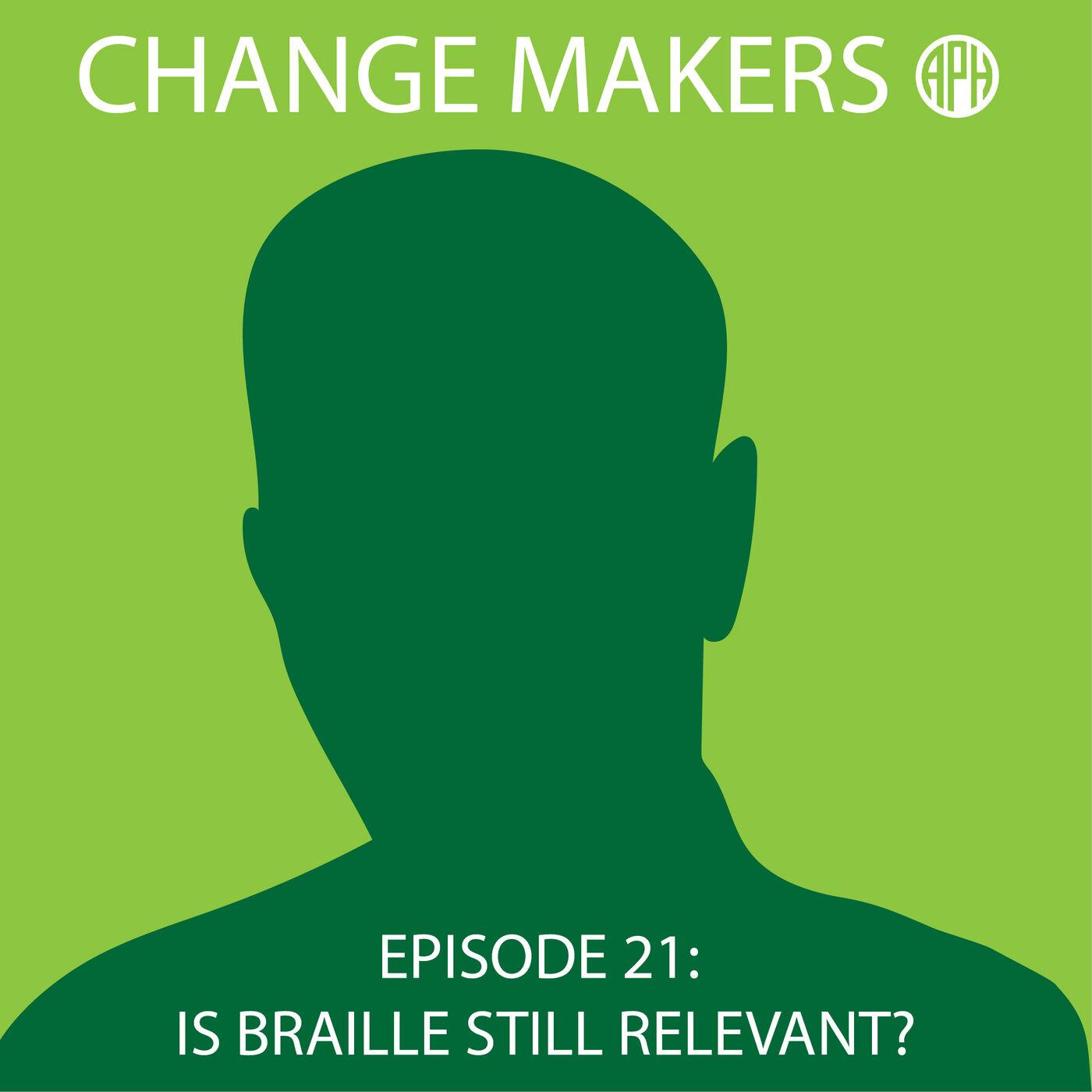 Is Braille Still Relevant?