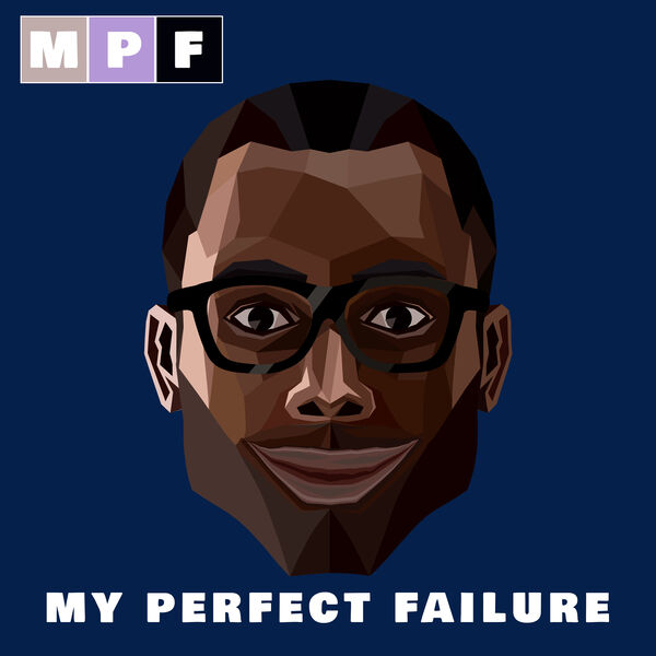 My Perfect Failure Podcast Artwork Image