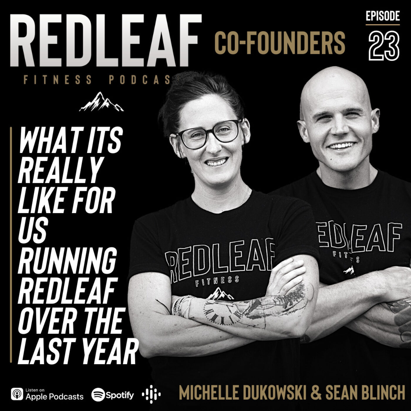 Ep.23 | Michelle & Sean: what its really like for us running RedLeaf over the last year
