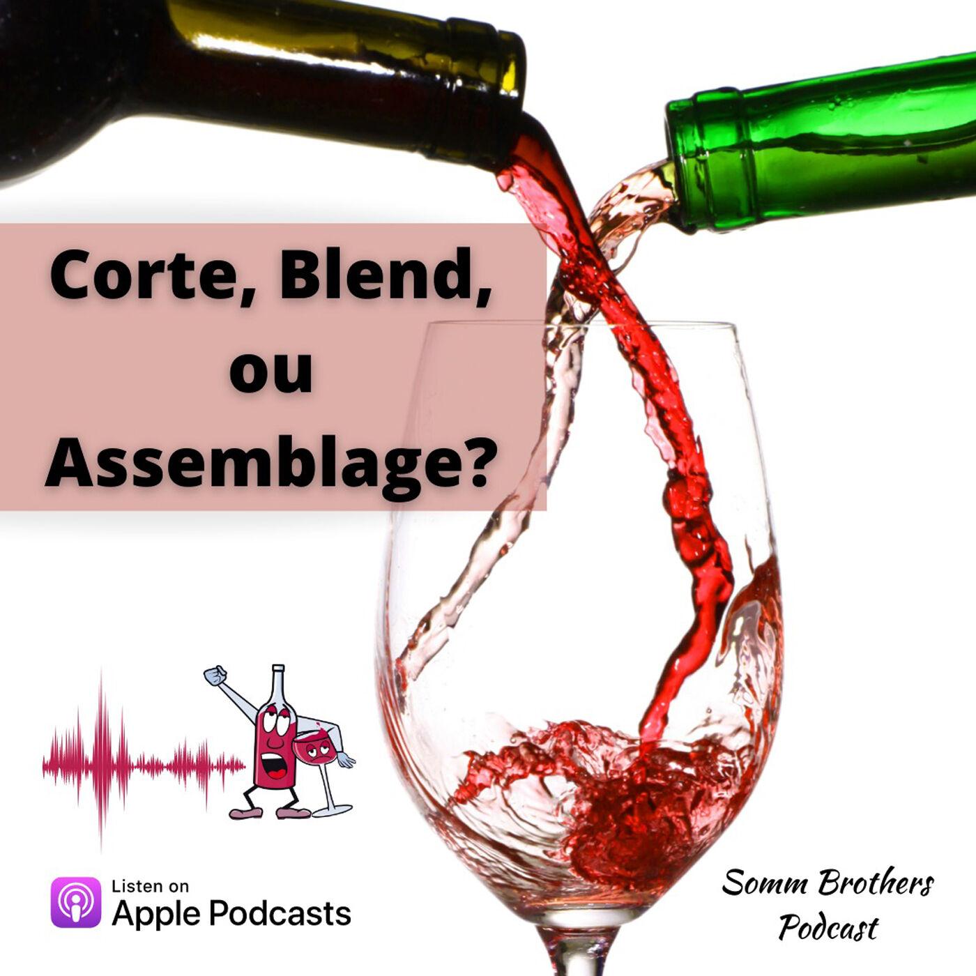 EP #041 - Corte, Blend ou Assemblage?