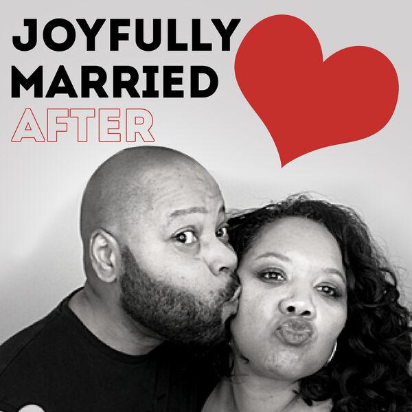 Joyfully Married After Podcast Artwork Image