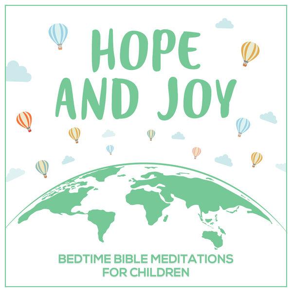 Hope and Joy: Bedtime Bible Meditations for Children Podcast Artwork Image