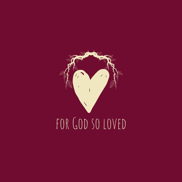 For God So Loved Podcast Artwork Image