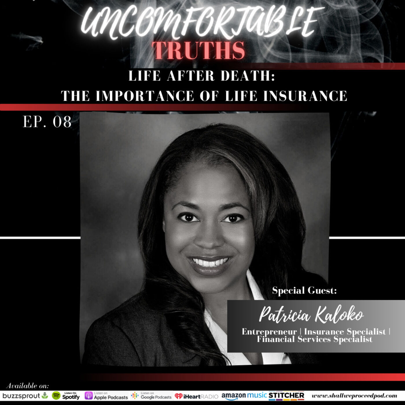 Life After Death: The Importance of Life Insurance w/ Patricia Kaloko
