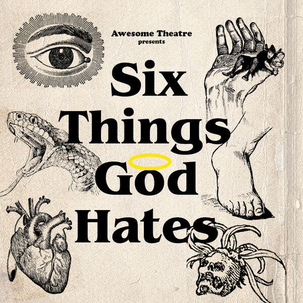 Six Things God Hates Podcast Artwork Image