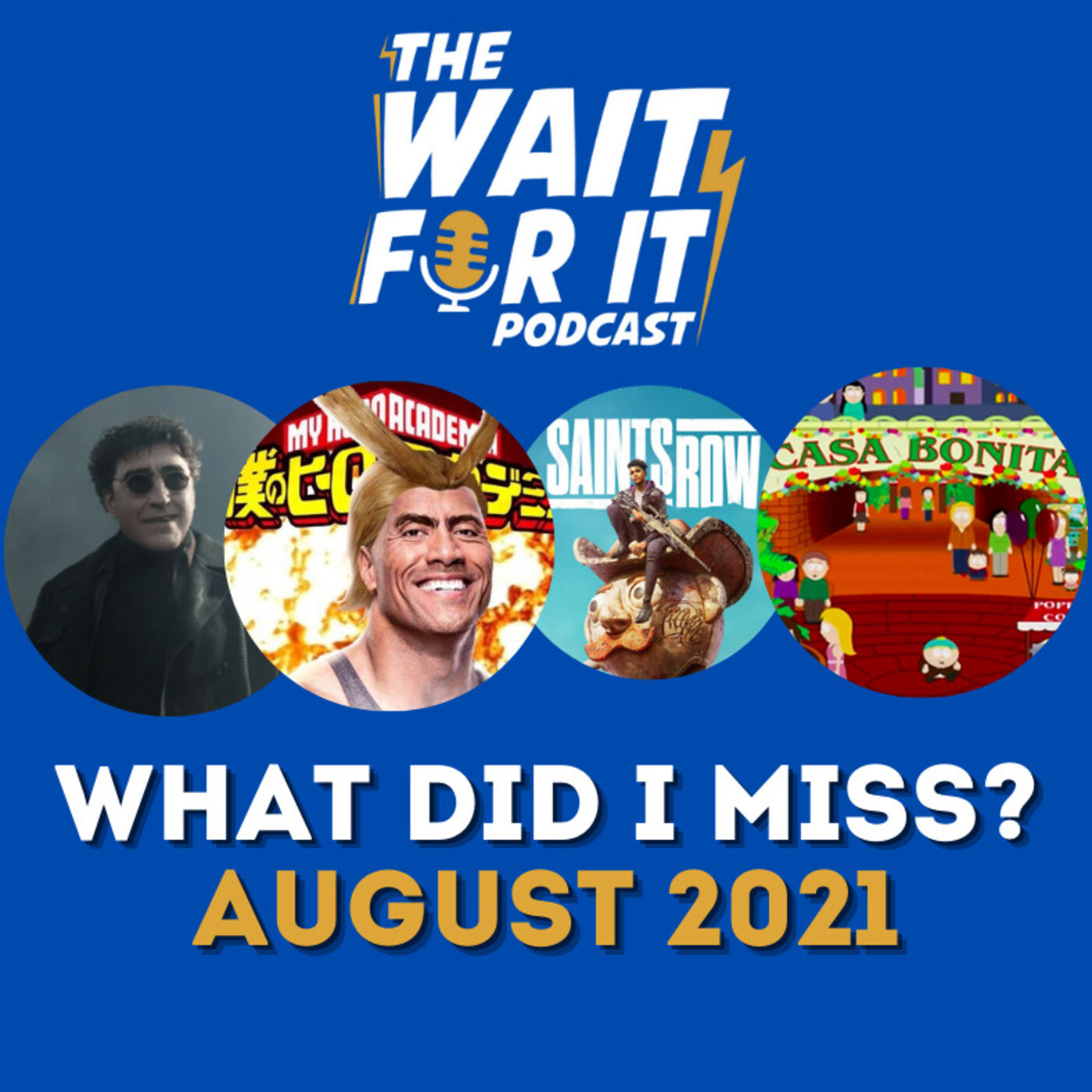 What Did I Miss? - August 2021
