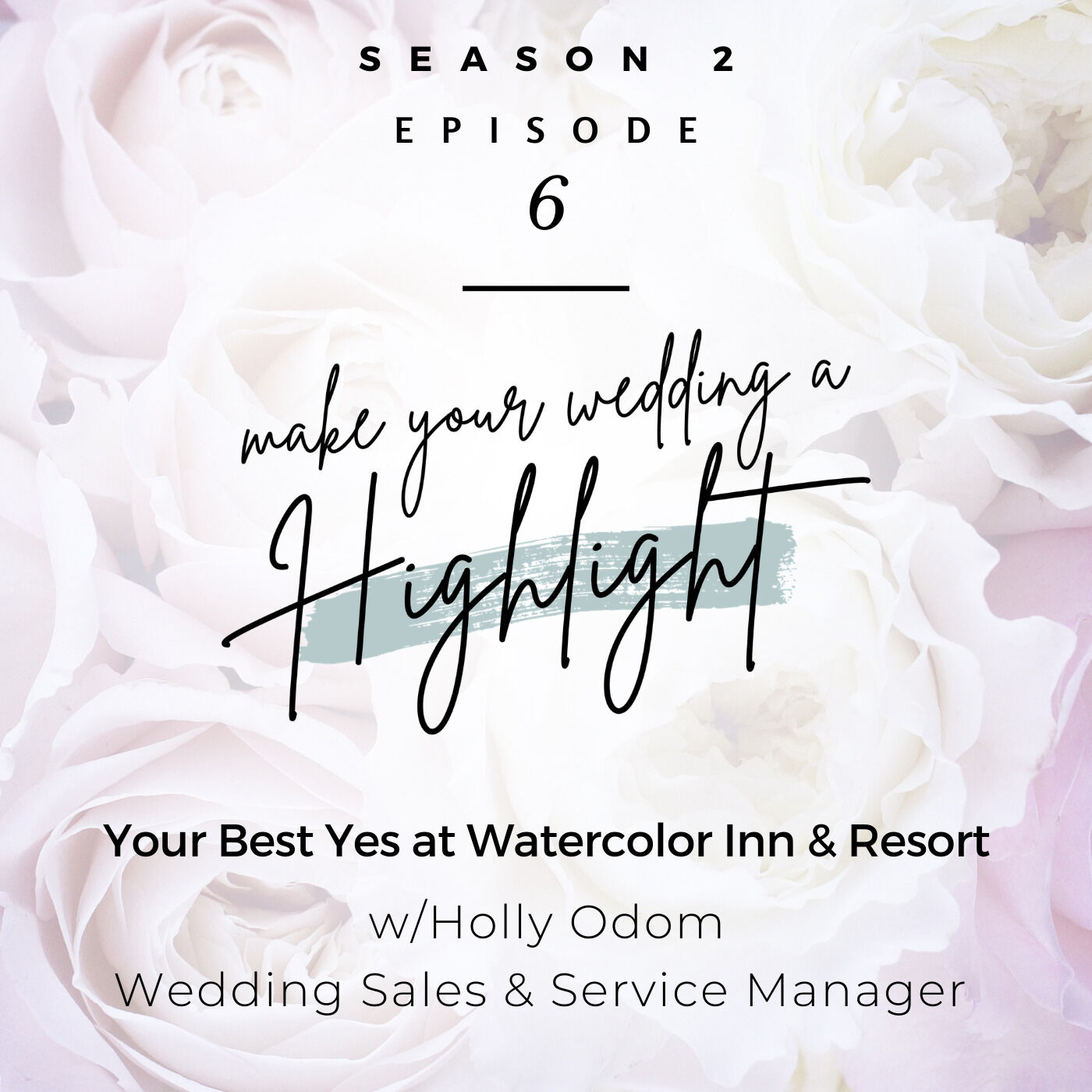 Your Best Yes At Watercolor Inn & Resort