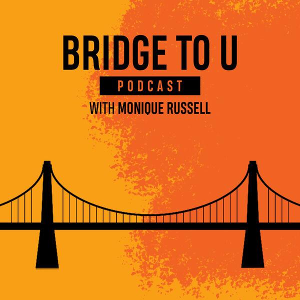 Bridge To U: Understanding & Black Unity Podcast Artwork Image