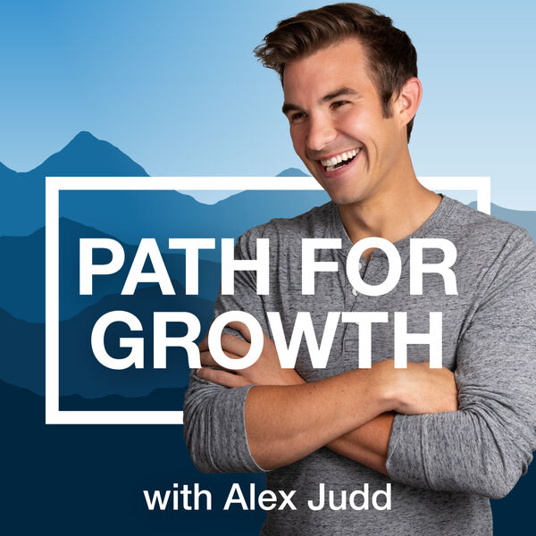 Path For Growth with Alex Judd Podcast Artwork Image