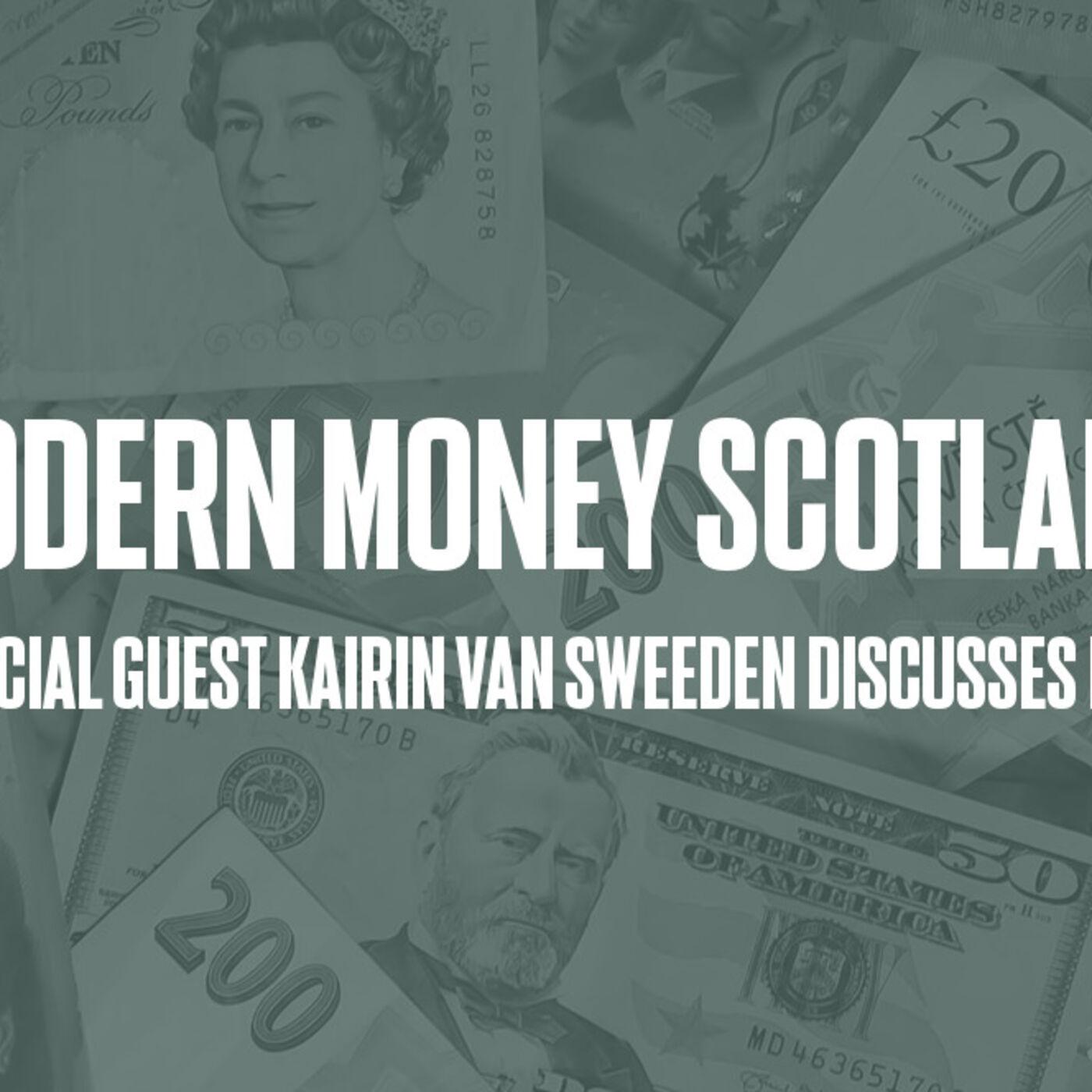 Episode #59 - Modern Money Scotland