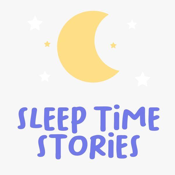 Sleep Time Stories  Podcast Artwork Image
