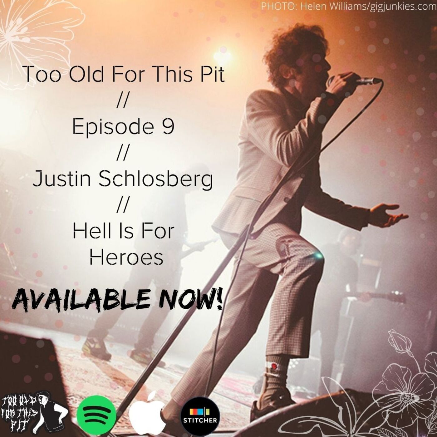 Episode 9 - Justin Schlosberg (Hell Is For Heroes, August Spies)