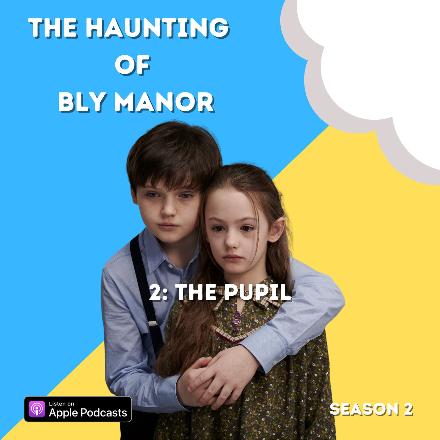 The Haunting of Bly Manor 2: The Pupil