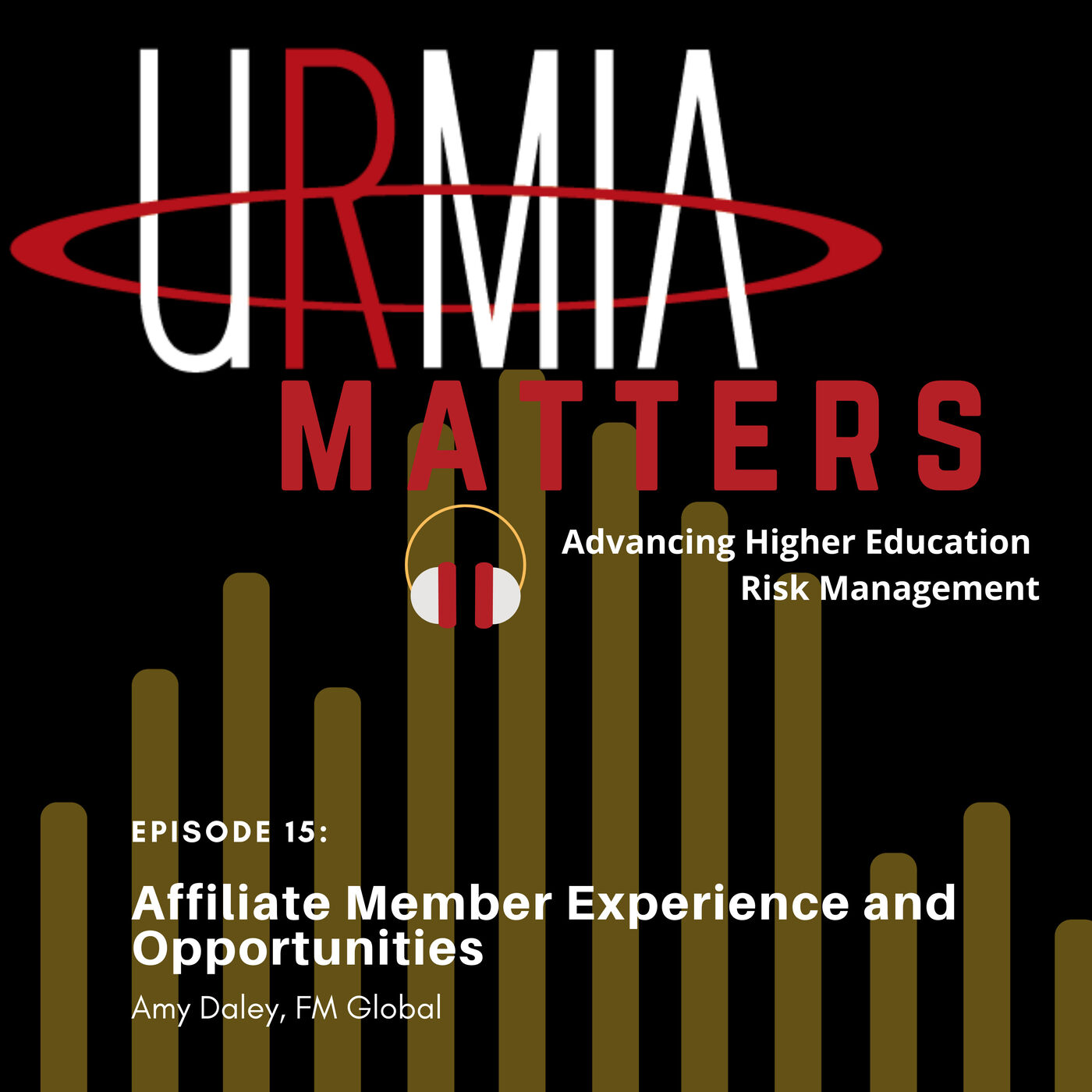 Episode 15:  Affiliate Member Experience and Opportunities