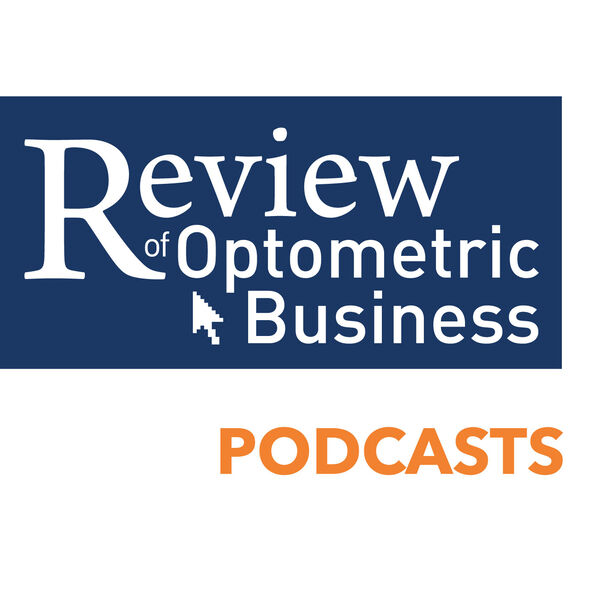 Review of Optometric Business Podcast Artwork Image