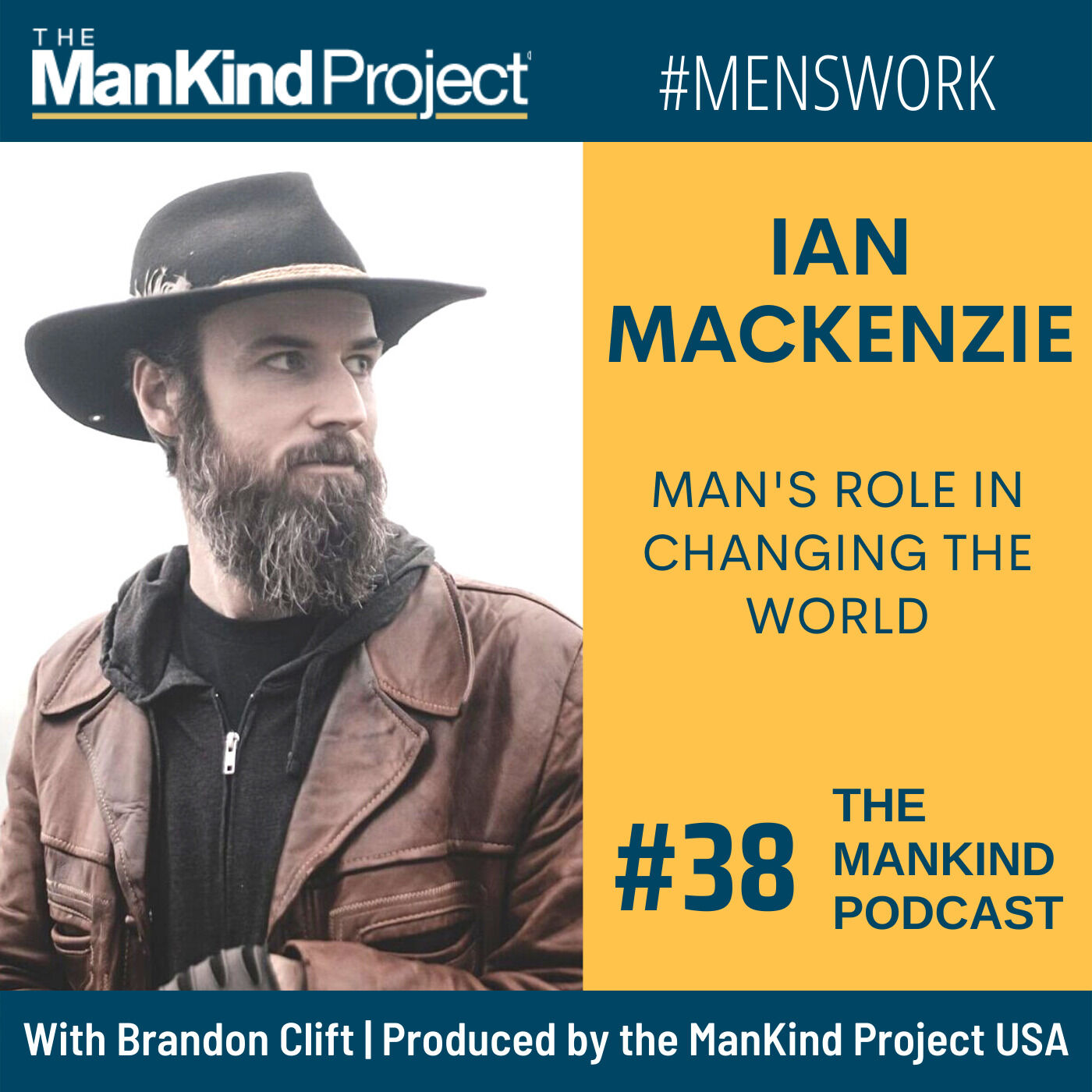 Man's Role In Changing The World | Ian MacKenzie | Ep #038