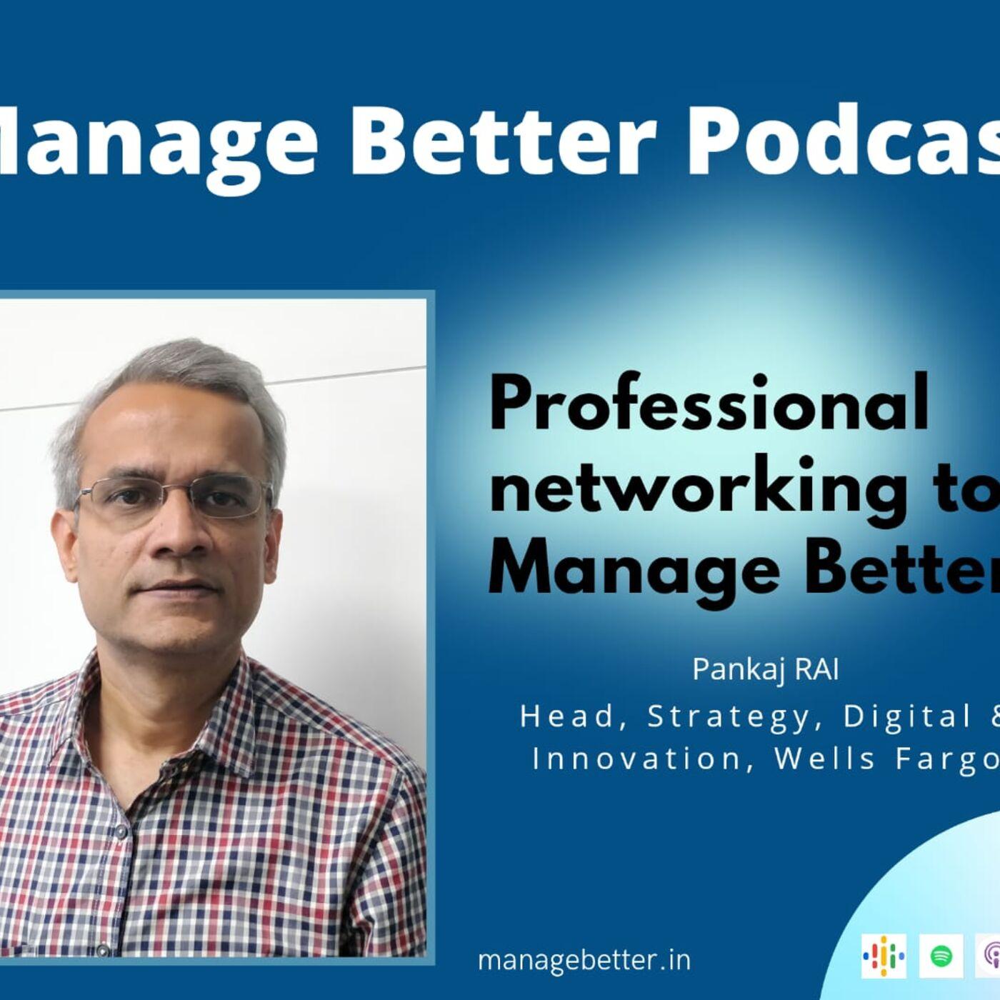 Pankaj Rai and Anshuman Tiwari on Professional Networking