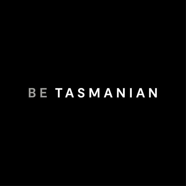 Be Tasmanian Podcast Artwork Image