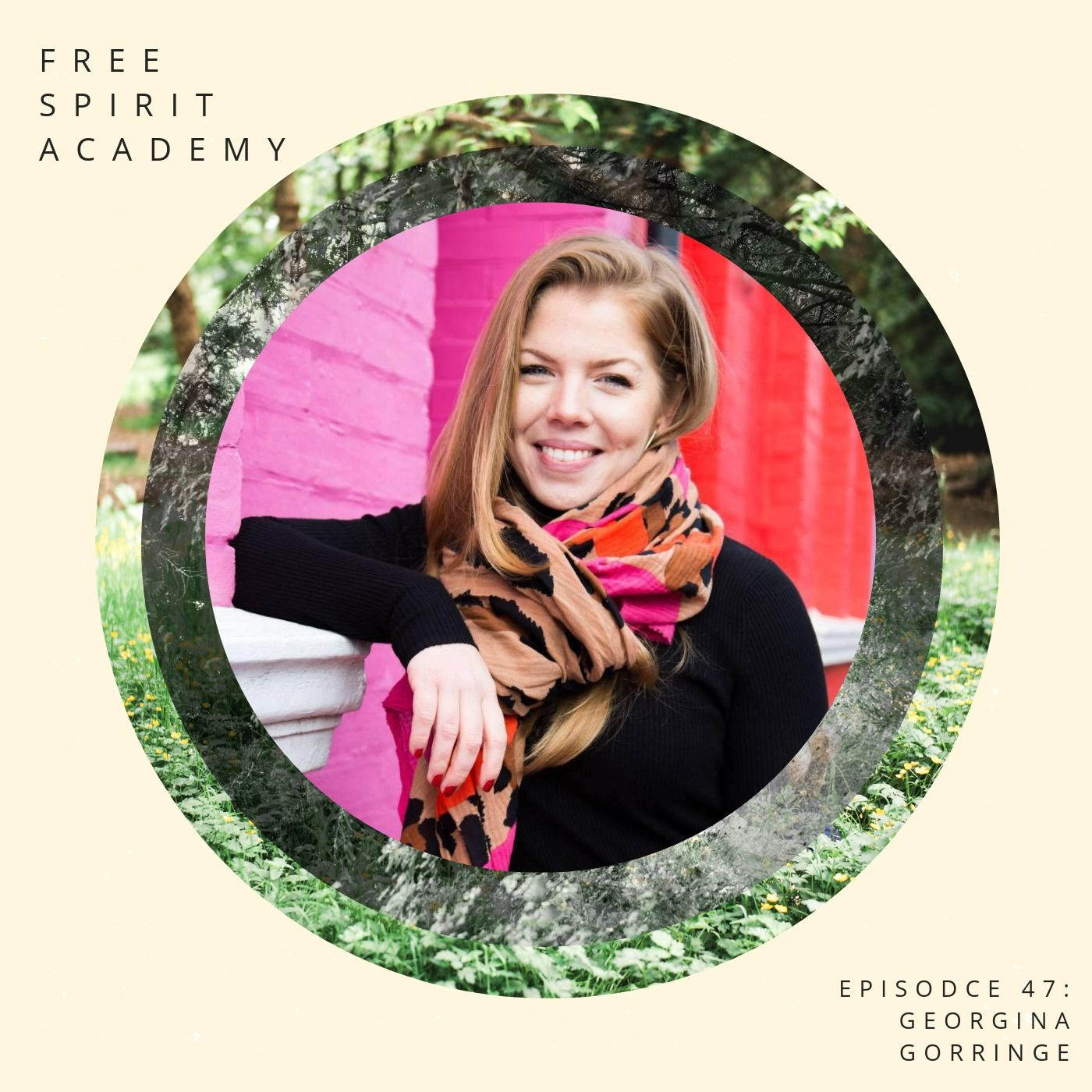 47 | Georgina Gorringe | Detaching Self-Worth From Your Food Choices