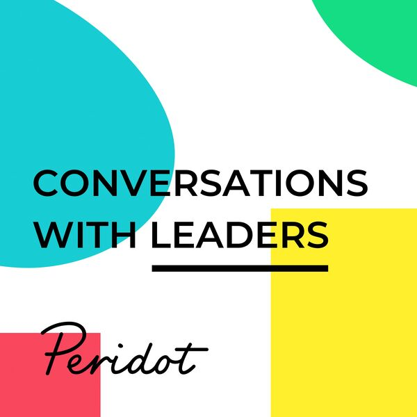 Peridot Partners: Conversations with Leaders Podcast Artwork Image