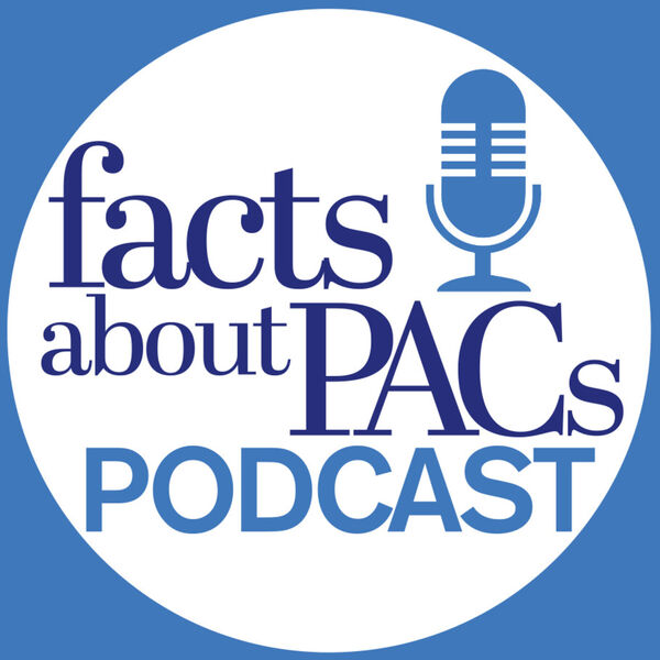 Facts About PACs Podcast Podcast Artwork Image