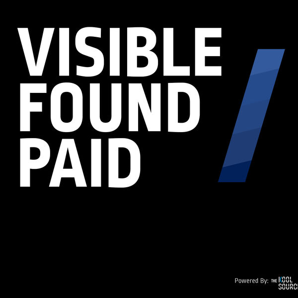 Visible Found Paid  Podcast Artwork Image