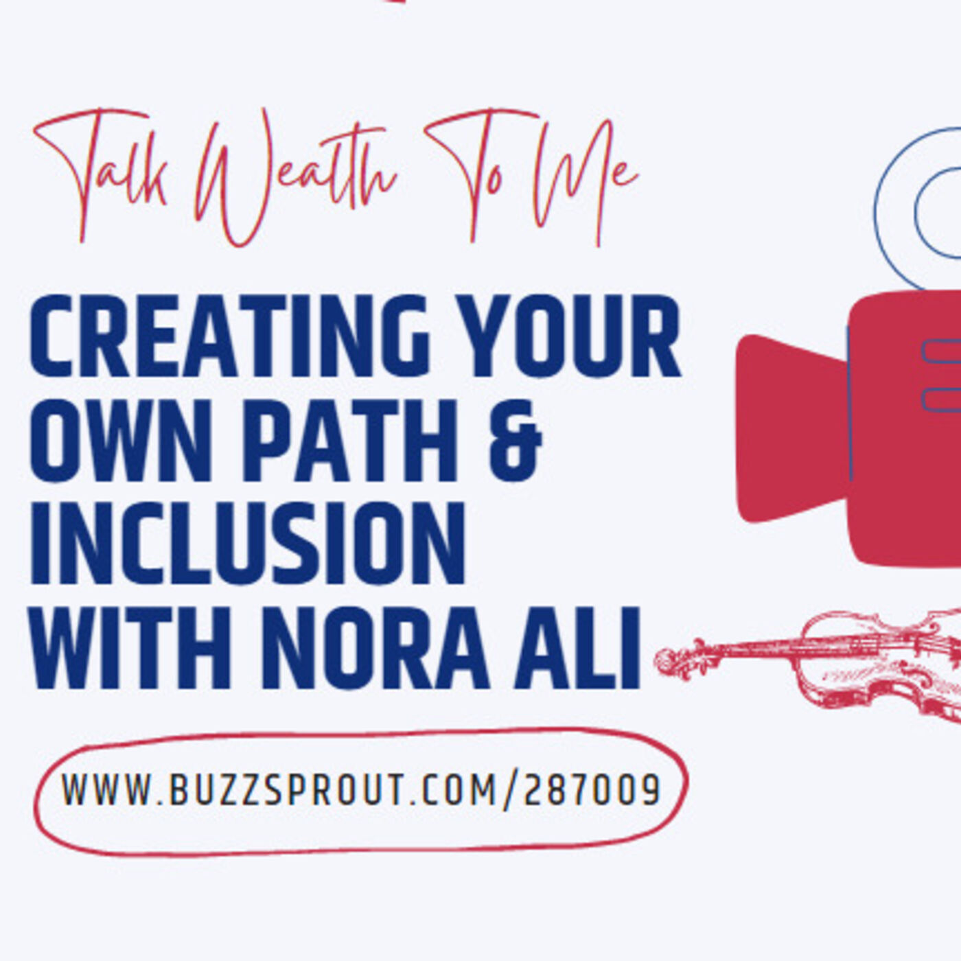 #095 Creating Your Own Path & Inclusion with Nora Ali