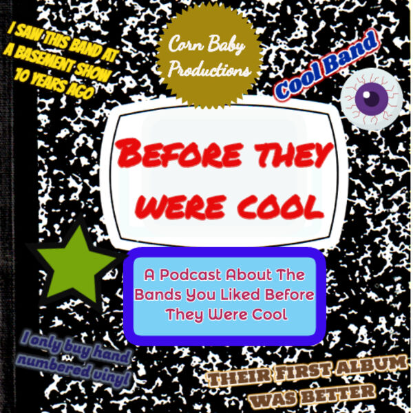 Before They Were Cool Podcast Artwork Image