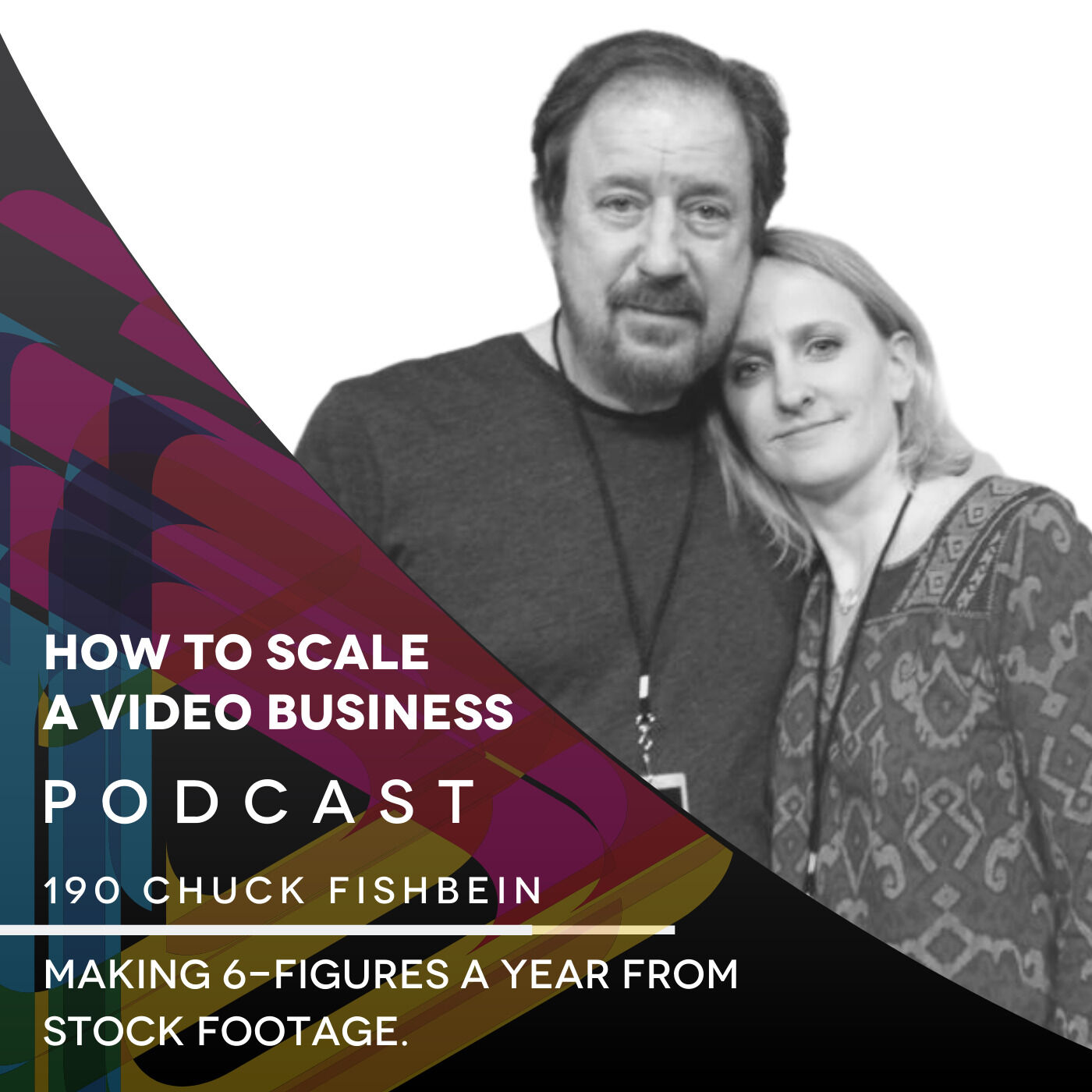 Making 6-figures a year from Stock footage. EP #190 - Chuck Fishbein