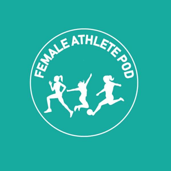 Female Athlete Podcast Podcast Artwork Image