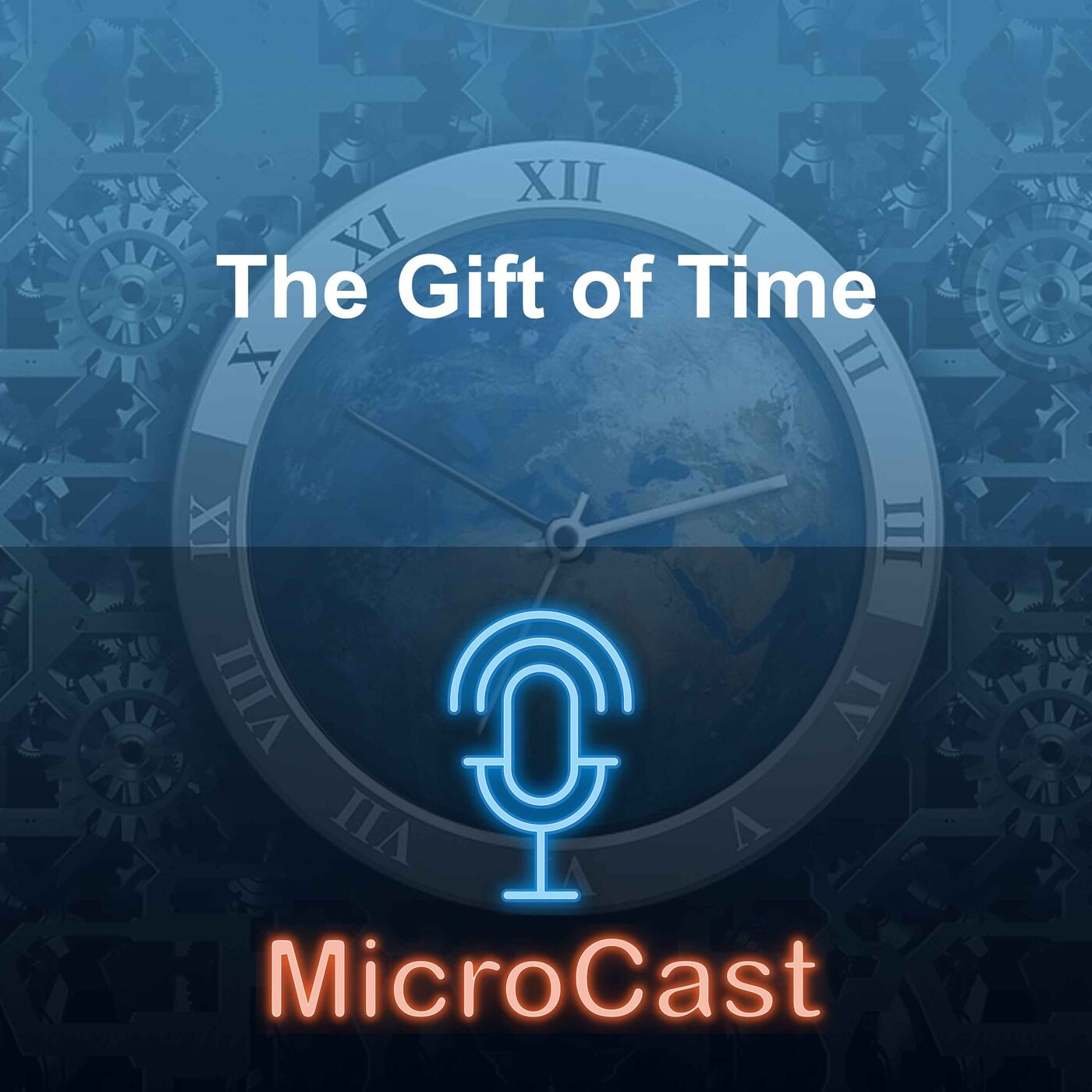 Episode 28 - The Gift of Time