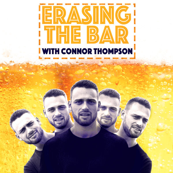 Erasing the Bar with Connor Thompson Podcast Artwork Image