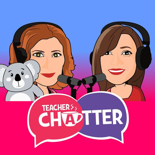 Teacher Chatter Podcast Artwork Image