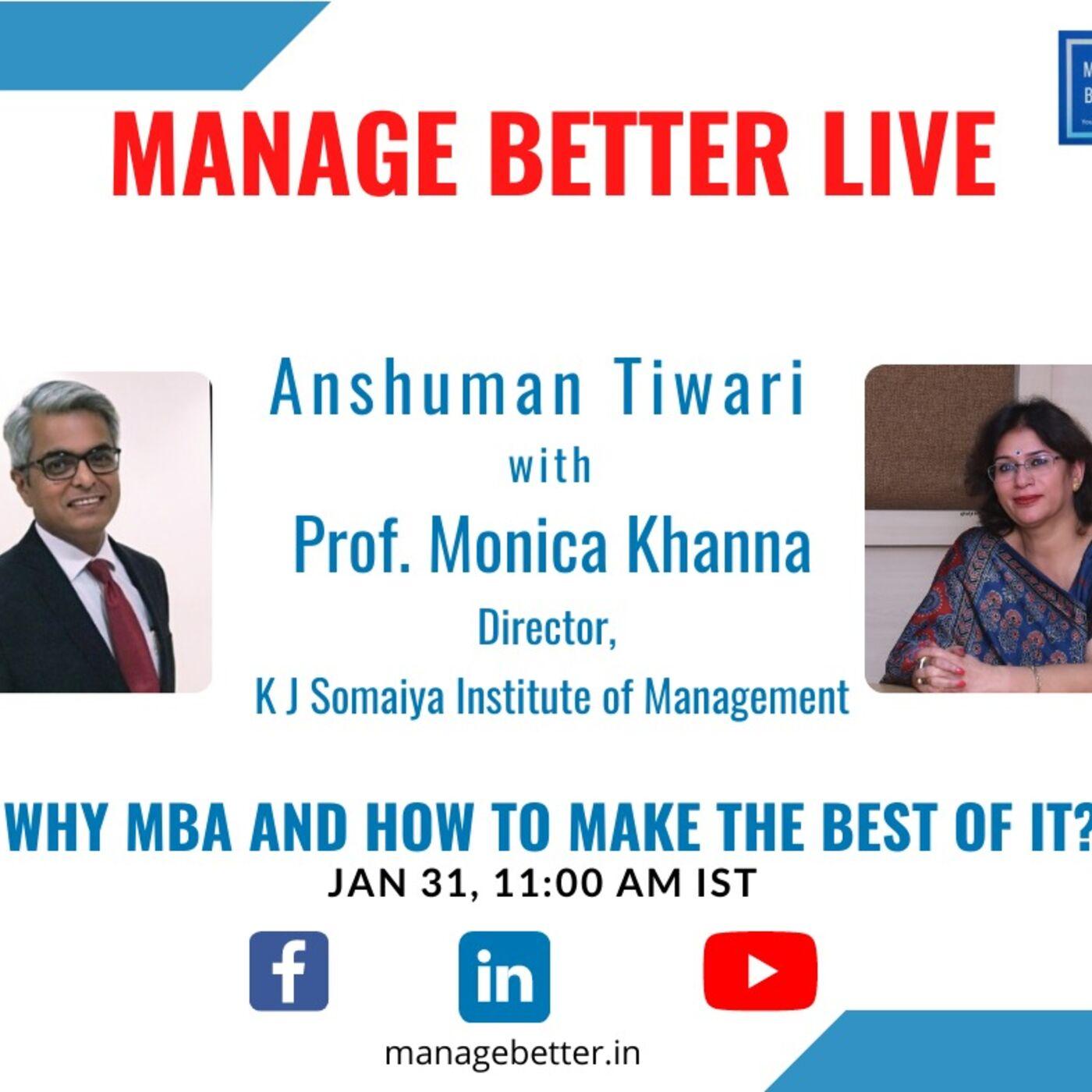 Why do an MBA and how to make the most of it? A conversation with Prof. Monica Khanna