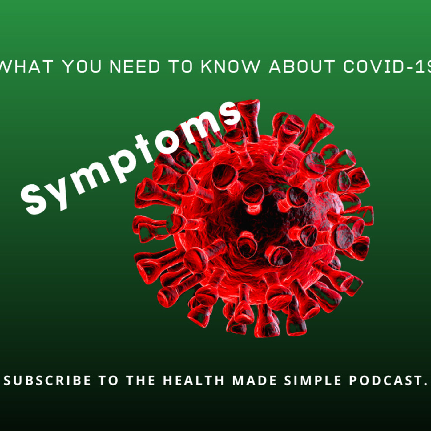 COVID-19 Symptoms...they've changed.