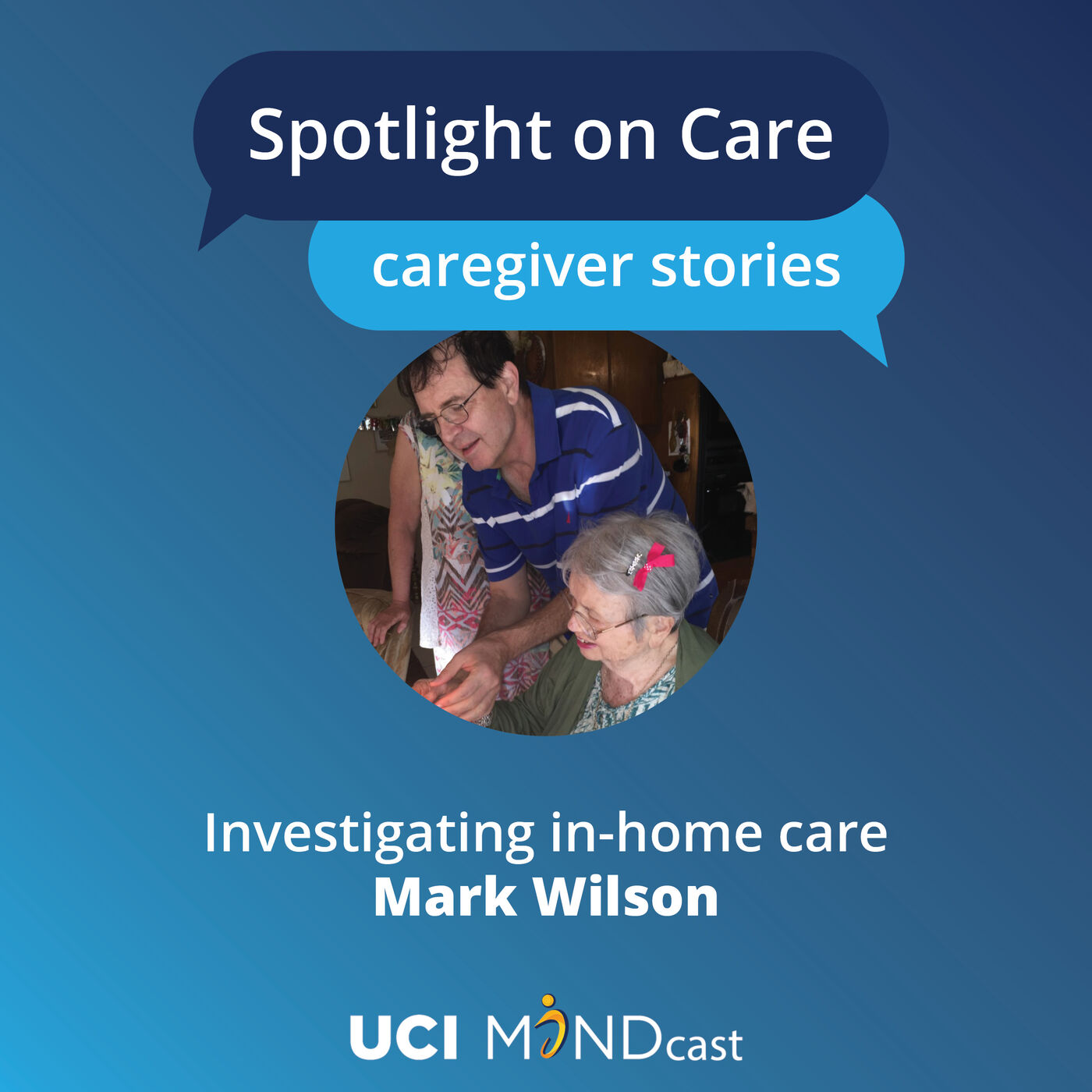 Investigating In-Home Care with Mark Wilson