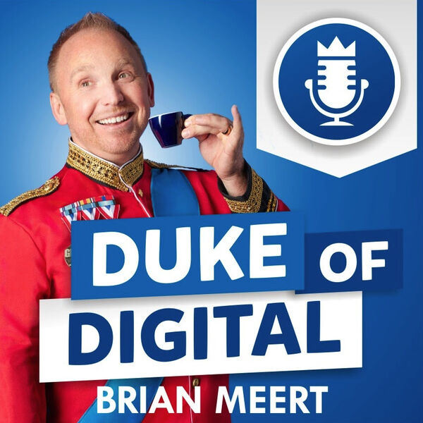 Duke of Digital Podcast Artwork Image
