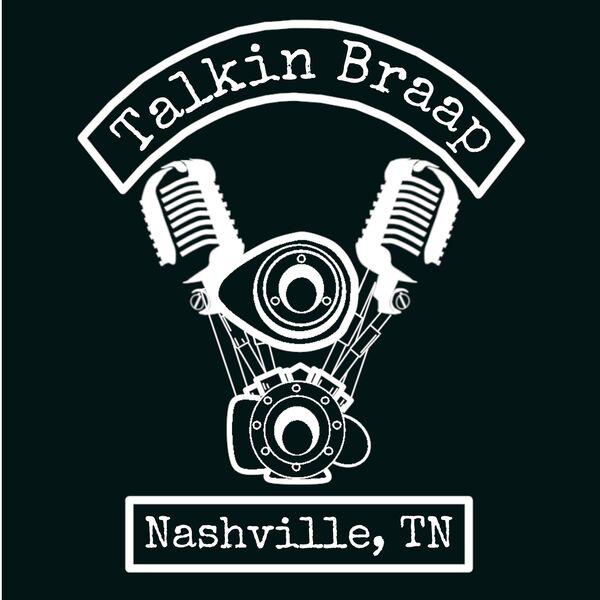 Talkin Braap Podcast Artwork Image